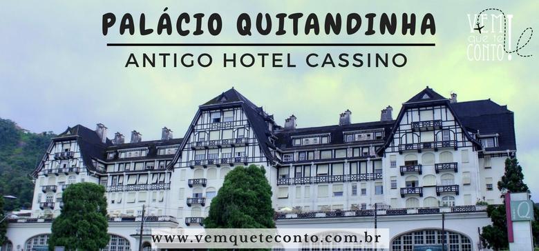 Palácio Quitandinha - Petrópolis/RJ