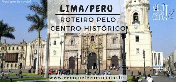 Centro Histórico - Lima/Peru