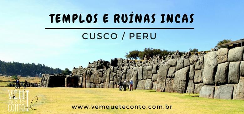 TEMPLOS E RUINAS INCAS DE CUSCO/PERU