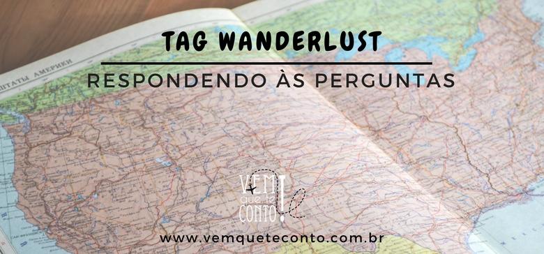 Respondendo às Perguntas da Tag Wanderlust