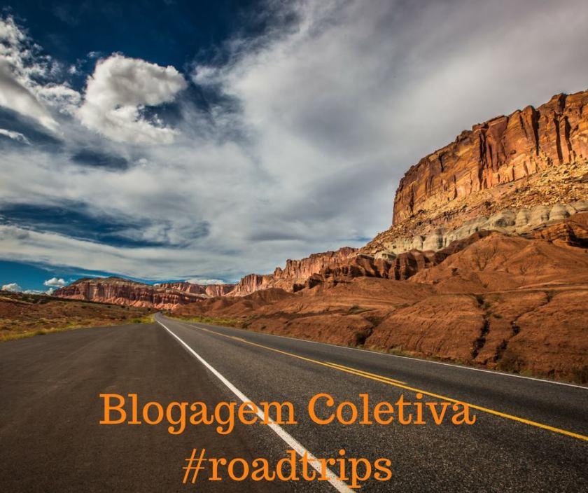 Blogagem Coletiva RoadTrips