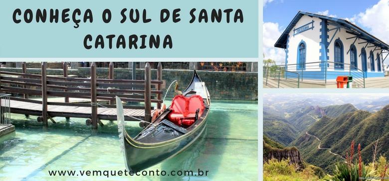 Conheça o Sul de Santa Catarina